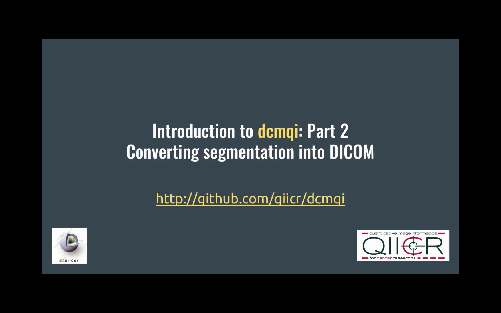 dcmqi: An Open Source Library for Standardized Communication ...